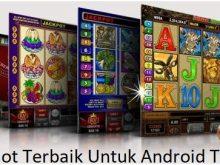 Game Slot Terbaik Untuk Android Terbaru